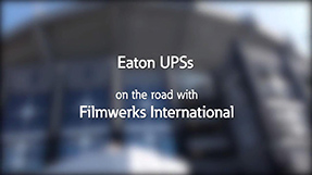 Customer spotlight: Eaton UPSs on the road with Filmwerks International
