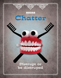 House Chatter